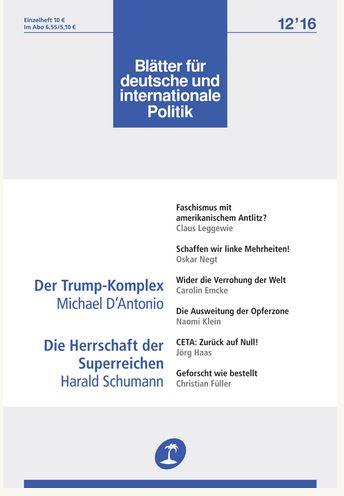 Die aktuelle Ausgabe der Blätter - im Zeichen der Wahl von Donald Trump.