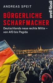 Speit_BuergerlicheScharfmacher_RZ.indd